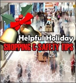 Holiday Shopping Safety Tips for all Shoppers!