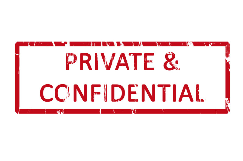 Confidential and private